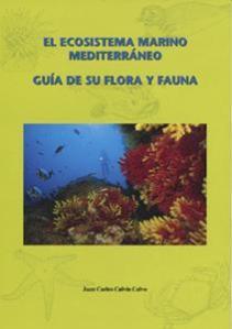 El ecosistema marino mediterráneo